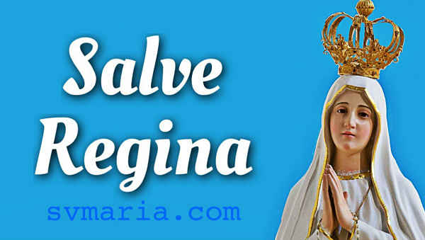 Salve Regina preghiera italaino foto madonna