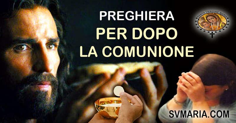 PREGHIERA PER DOPO LA COMUNIONE.. IGNAZIO